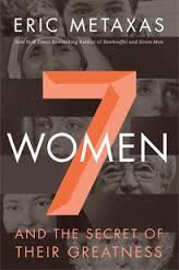 My book review of: 7 Women by Eric Metaxax