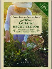 MAIG-2014. Carme Bosch. Guia del recol·lector. Remeis i usos de les nostres plantes i bolets. SALUT 615 NAT
