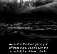 Black and white~~Aesthetic~~storm~~sea~~quotes Death Aesthetic, Aesthetic Grunge, Quote Aesthetic, Aesthetic Photo, Aesthetic Vintage, Aesthetic Girl, Black & White Quotes, Black N White, Sea Quotes