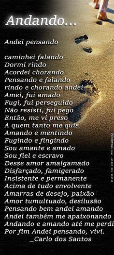 Carlo dos Santos - Andando https://br.pinterest.com/dossantos0445/al%C3%A9m-de-voc%C3%AA/