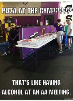1a1d25e7bd3054ebf6fdd522098b4835 gym meme gym humour pin by miriam keoshian on gym funnies pinterest gym, gym,Fitness Pizza Meme Funny