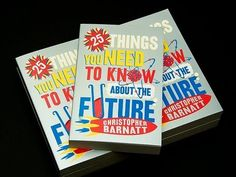 25 Things You Need to Know About the Future
