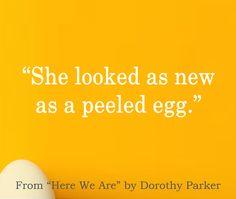 New Egg, Dorothy Parker