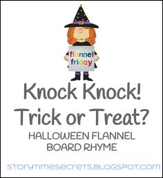 Story Time Secrets: Flannel Friday: Knock Knock! Trick or Treat!