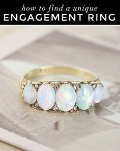 How to find a unique engagement ring: a complete guide. An antique ring would be awesome!