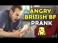 Angry British Boyfriend Prank - Ownage Pranks