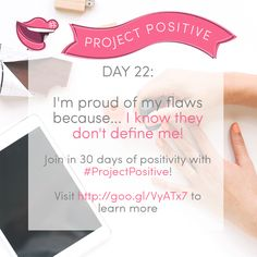 #Day22 of the #ProjectPositive challenge - I'm proud of my flaws because I've finally learned that they make me unique - and that it's possible to love myself and still want to improve myself. My flaws don't define me, and yours don't define you! <3  Get involved with the #ProjectPositive 30 day social media challenge - visit goo.gl/VyATx7 to see all the prompts! xx