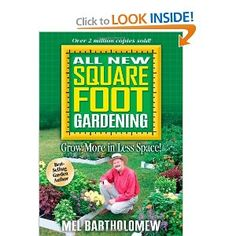 To Start People Of The Soil Movement In My Neighborhood Based On All New Square Foot Gardening Mel Bartholomew