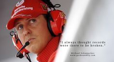 9 Famous Michael Schumacher Inspirational Quotes on Success and Speed http://www.geckoandfly.com/14492/9-inspiring-michael-schumacher-life-fast-lane-quotes/