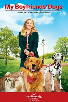 "Its a Wonderful Movie - Your Guide to Family Movies on TV: Hallmark Channel Movie: ""My Boyfriends' Dogs"""