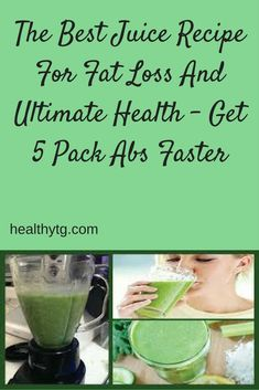 best-juice-recipe-fat-loss-ultimate-health-get-6-pack-abs-faster/