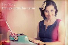 True Story: I'm A Personal Historian - Yes and Yes