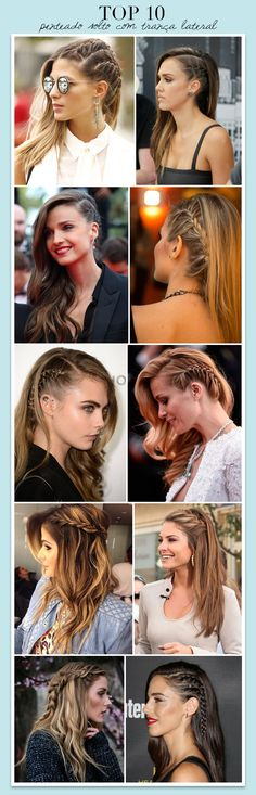 Estilo Meu - Consultoria de Imagem. Top 10 penteados com trança lateral