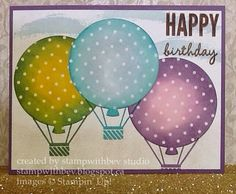 Stamp with Bev Celebrate Today, Sheltering Tree, balloon framelits