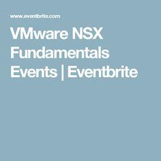 VMware NSX Fundamentals Events   Eventbrite