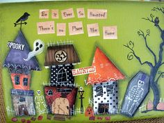 Be It Ever So Haunted Mixed Media Collage Painting by bywayofsalem