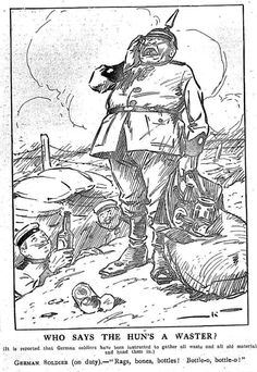 """WW1, 31 August 1916, Punch, Melbourne: """"Who Says The Hun's A Waster? ( It is…"""