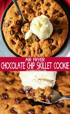 Lower Excess Fat Rooster Recipes That Basically Prime Air Fryer Chocolate Chip Skillet Cookie Is A Thick And Delicious Cookie Made In The Air Fryer. Present With A Scoop Of Ice Cream On Top. It's Perfect For Two. Air Fryer Recipes Dessert, Air Fryer Recipes Breakfast, Air Fryer Oven Recipes, Air Frier Recipes, Skillet Chocolate Chip Cookie, Skillet Cookie, Chocolate Chip Cookies, Chocolate Lava, Cookie Desserts