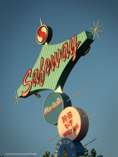 Mid-Century Modern Freak | Signs around town | San Jose, CA