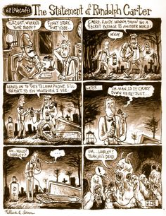 For the first Underwhelming Lovecraft Comic Synopses, let& start off with & Statement of Randolph Carter& first published in the May, 1920 issue of The Vagrant. H.p. Lovecraft, Lovecraft Cthulhu, Randolph Carter, Call Of Cthulhu Rpg, Funny Gaming Memes, Lovecraftian Horror, Story Retell, Eldritch Horror, American