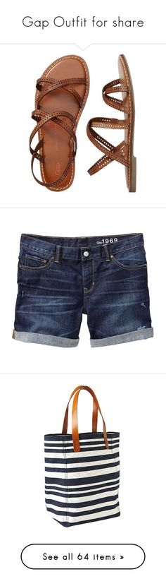 """""""Gap Outfit for share"""" by lidia-solymosi ❤ liked on Polyvore featuring shoes, sandals, shoes - sandals, shorts, bottoms, boyfriend jean shorts, ripped jean shorts, petite jean shorts, short jean shorts and sexy short shorts"""
