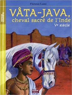 Télécharger Vâta-Java, cheval sacré de l'Inde : Ve siècle Gratuit