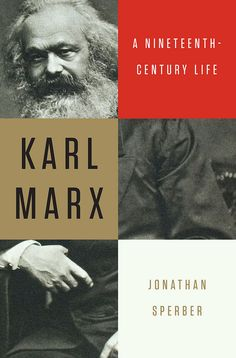 Jacket design: Gregg Kulick. Photograph: Karl Marx, c. 1870s; Imagno / Hulton Archive / Getty Images. (Liveright / W. W. Norton, March 2013.)
