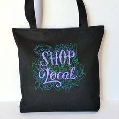 Embroidered 'Shop Local' Tote Bag £23.50
