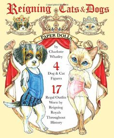 Reigning Cats & Dogs Paper Dolls by Charlotte Whatley