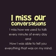 Relationships Quotes Miss You Missyou Best Friends The Talk