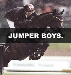 """jumper boys"" or even better barrel racin boys♥♥♥♥♥♥"
