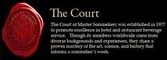The Court of Master Sommeliers was established to encourage improved standards of beverage knowledge and service in hotels and restaurants. Education was then, and remains today, the Court's charter. The first successful Master Sommelier examination was held in the United Kingdom in 1969. By April 1977, the Court of Master Sommeliers was established as the premier international examining body.