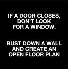 Open Floor, Closed Doors, Floor Plans, Positivity, Positive Feedback, Flooring, How To Plan, Inspiration, Biblical Inspiration