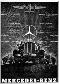 """A wartime Mercedes-Benz advertisement featuring products used by the Luftwaffe. Note the """"WL"""" (for """"Wehrmacht Luftwaffe"""") registration plates on the center car. Ww2 Posters, Poster Ads, Advertising Poster, Nazi Propaganda, Vintage Advertisements, Vintage Ads, Vintage Posters, Auto Union, Mercedez Benz"""