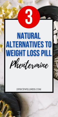 You don't have to take weight loss pills like phentermine to lose weight. Learn about three natural supplements alternatives to the phentermine diet pill. #weightloss #dietpill #diet #loseweight… Diet Plans To Lose Weight, Losing Weight Tips, Weight Loss Tips, How To Lose Weight Fast, Natural Supplements, Weight Loss Supplements, Weight Loss For Women, Best Weight Loss, Weight Loss Inspiration
