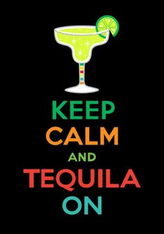 Tequila On