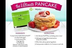 It Works Pro Fit Vanilla pancake recipe.  I'll have to give this a try and let you know how it is :)