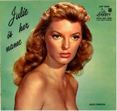 We have a vast record collection- this Julie London Album is one of our favorites