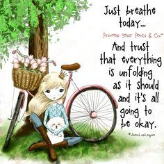 Just breathe....❤️