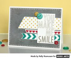 Hero Arts Cardmaking Idea: You Make Me Smile