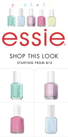 """""""Pastel Essie Nail Polish """" by lollylover06 ❤ liked on Polyvore featuring beauty and Essie"""