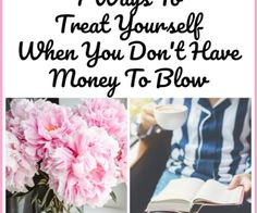 7 Ways To Treat Yourself When You Don't Have Money To Blow