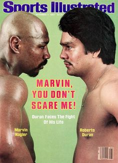 Hagler Duran Sports Illustrated November 7 1983 ~ Marvin, You Don't Scare Me! Kickboxing, Jiu Jitsu, Michael Jackson, Karate, Muay Thai, Paul Mccartney, Ufc, Marvelous Marvin Hagler, Boxing Images