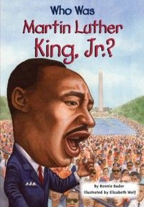 Who Was Martin Luther King Jr. is a book describing Dr. Martin Luther King Jr. and what he did for our country. The criteria that this book meets is the style, techniques are used to make the character and story interesting to the reader.