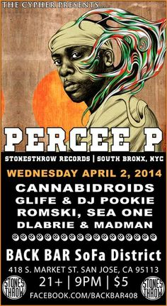 4/2 San Jose(Cypher) - Percee P(Stones Throw), DLabrie, Madman, Audio Dru & more at Back Bar