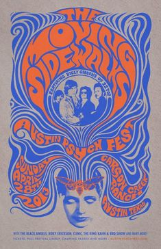 Poster design by Mishka Westell for this month's Austin Psych Fest. Billy Gibbons' pre-ZZ Top psychedelic outfit, The Moving Sidewalks, surprised everyone by reforming for a New York gig last month. Psychedelic Rock, Psychedelic Typography, Psychedelic Posters, Psychedelic Decor, Rock Posters, Band Posters, Concert Posters, Film Posters, Festival Posters