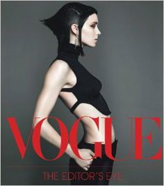 Vogue: The Editor's Eye: Conde Nast, Anna Wintour: 9781419704406: Amazon.com: Books