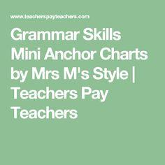 Grammar Skills Mini Anchor Charts by Mrs M's Style | Teachers Pay Teachers