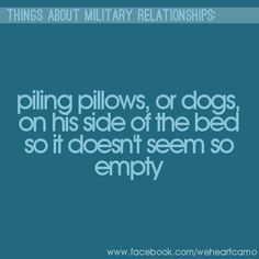 Things About Military Relationships #11 (www.facebook.com/weheartcamo)