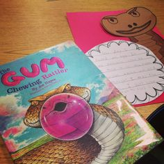 Chewing Gum, writing, and a craft!  FUN!